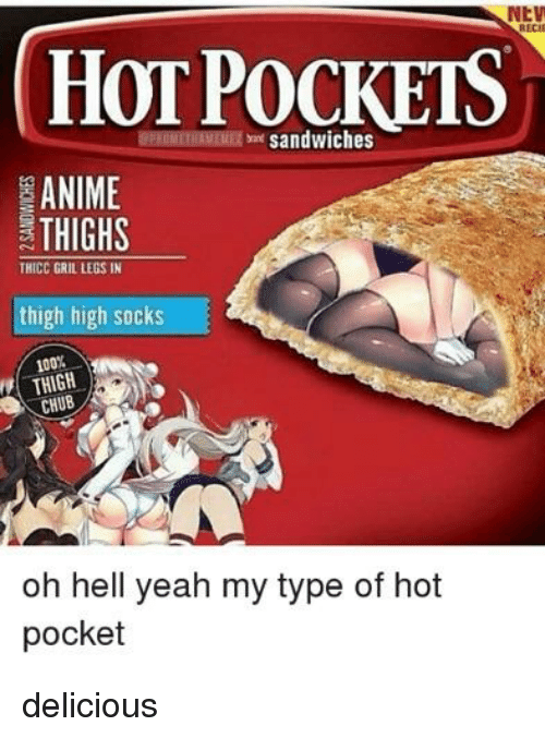 nev recie hot pockets sandwiches anime thighs thicc gril legs 28294436 nev recie hot pockets sandwiches anime thighs thicc gril legs in