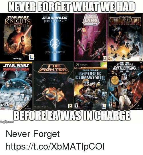 Star Wars, Xbox, and Star: NEVER FORGET WHAT WEHAD  STARWARS  KNIGHTS EDI OUCAST  OLD REPUBLIG  EDI KIGHTII  47羸羸RS  BATTLEFRONT  XBOx  STAR WARS  FIGH  STARWARS  REPUBLIC  COMMANDO  PC  囚  BEFORE EAWASIN CHARG Never Forget https://t.co/XbMATlpCOl