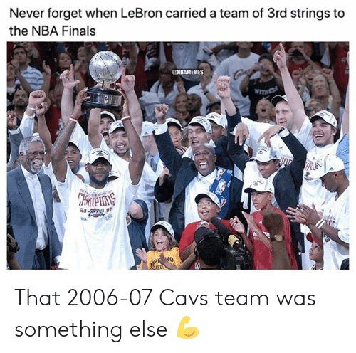 Cavs, Finals, and Nba: Never forget when LeBron carried a team of 3rd strings to  the NBA Finals  NBAMEMES  TNESS  CHrneons  20:  07 That 2006-07 Cavs team was something else 💪