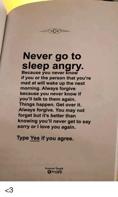 never go to bed without saying i love you
