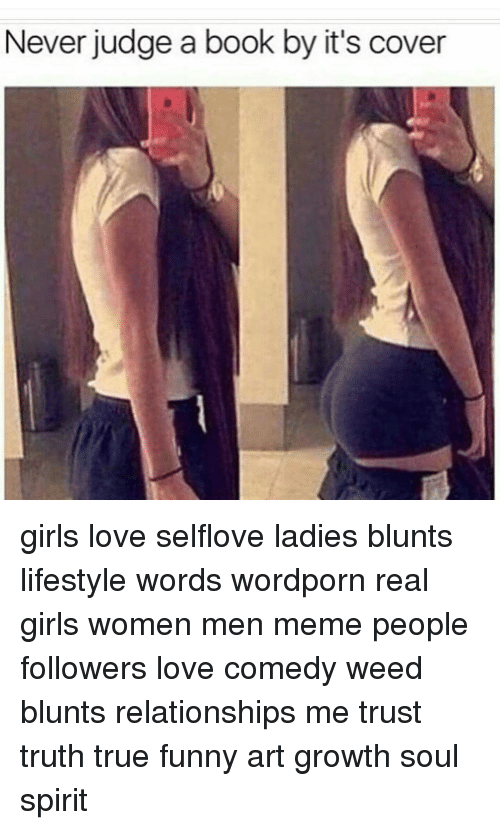 never judge a book by its cover girls love selflove 12100280 never judge a book by it's cover girls love selflove ladies blunts