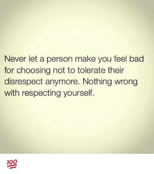 Never Let a Person Make You Feel Bad for Choosing Not to