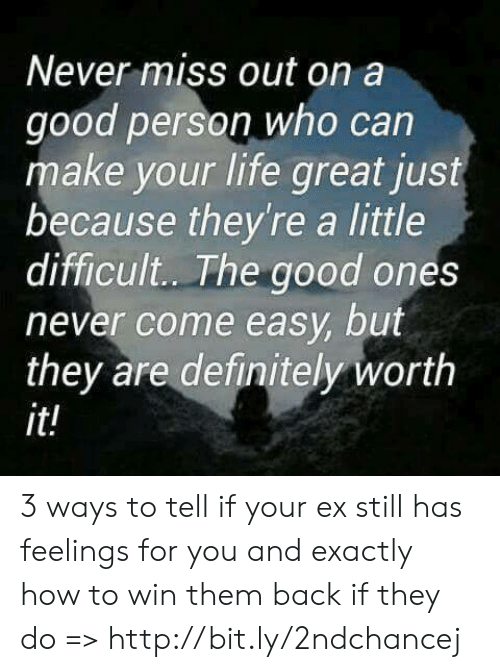Never Miss Out on a Good Person Who Can Make Your Life Great