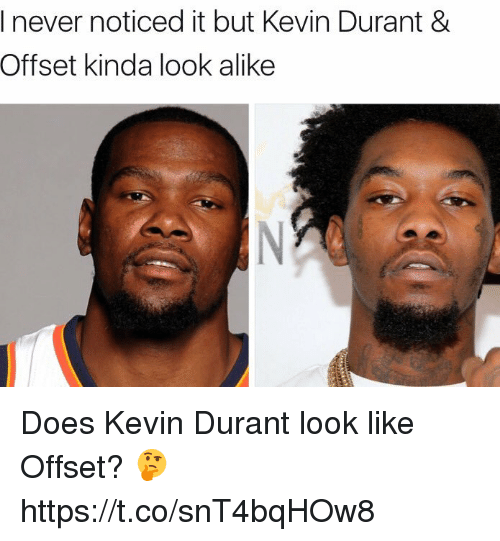 Never Noticed It but Kevin Durant   Offset Kinda Look Alike Does ... 0d6f4a257