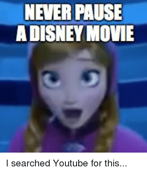 Disney, youtube.com, and Movie: NEVER PAUSE  A DISNEY MOVIE