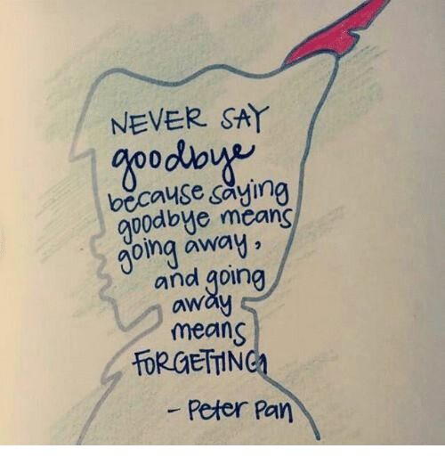 Never Say M000 Because Saying Goodbye Means Going Away And Going Aw