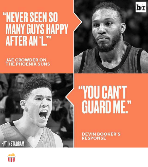 """Sports,  Guarding, and  the Phoenix: """"NEVER SEEN SO  MANY GUYS HAPPY  AFTER ANL.""""  JAE CROWDER ON  THE PHOENIX SUNS  HITINSTAGRAM  br  """"YOU CAN'T  GUARD ME.  DEVIN BOOKER'S  RESPONSE 🍿"""
