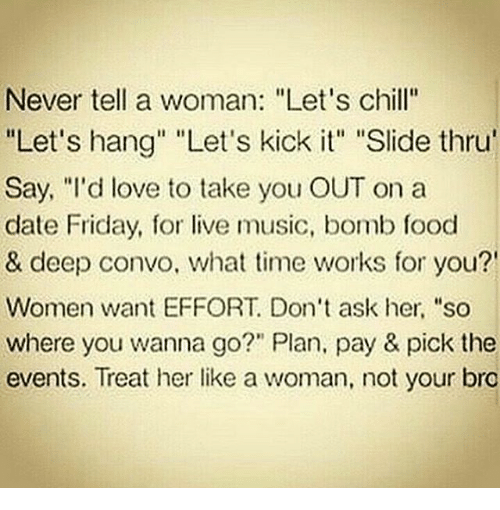What to tell a woman