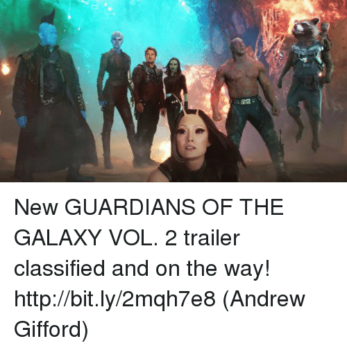 Memes, Guardian, and Guardians of the Galaxy: New GUARDIANS OF THE GALAXY VOL. 2 trailer classified and on the way! http://bit.ly/2mqh7e8  (Andrew Gifford)