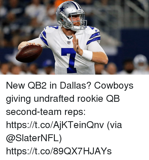Dallas Cowboys, Memes, and Dallas Cowboys: New QB2 in Dallas?  Cowboys giving undrafted rookie QB second-team reps: https://t.co/AjKTeinQnv (via @SlaterNFL) https://t.co/89QX7HJAYs
