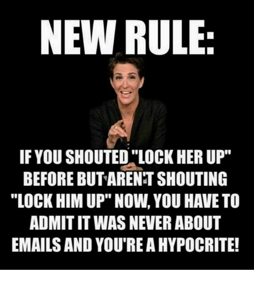 New Rule If You Shouted Lock Her Up Before Butarent Shouting Admitit