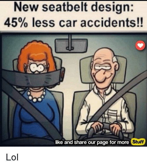 Funny Car Accident Quotes: 25+ Best Memes About New Seatbelt