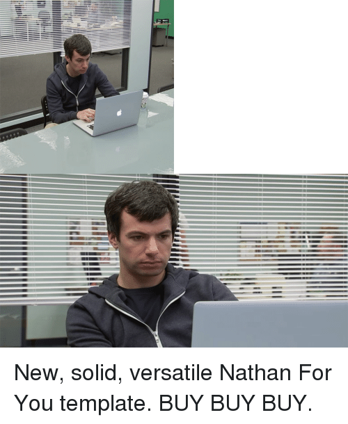 New Solid Versatile Nathan for You Template BUY BUY BUY