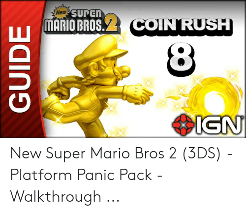 New SUPER MARIO BROS COINRUSH 4IGN GUIDE New Super Mario Bros 2 3DS