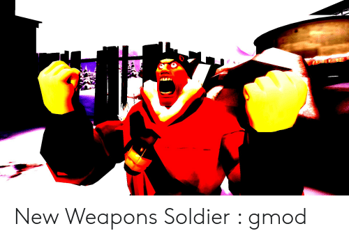 New Weapons Soldier Gmod   Gmod Meme on ME ME