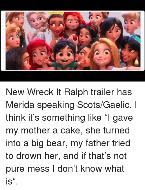 Bear Cake And What Is New Wreck It Ralph Trailer Has Merida Speaking