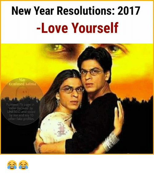 Confused Memes And New Years Year Resolutions 2017 Love Yourself Via