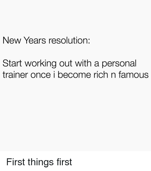 New Years Resolution Start Working Out With a Personal Trainer Once ...