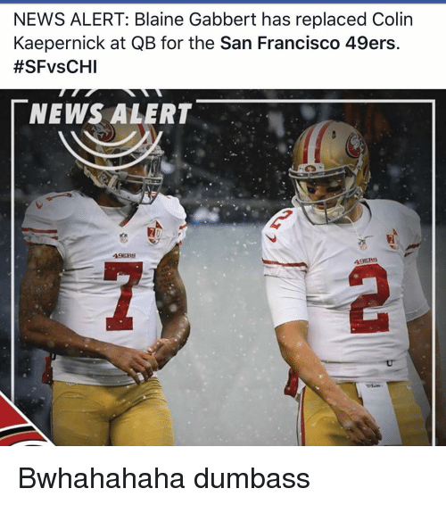 news alert blaine gabbert has replaced colin kaepernick at qb for rh me me