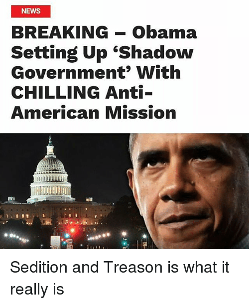 NEWS BREAKING Obama Setting Up 'Shadow Government' With ...