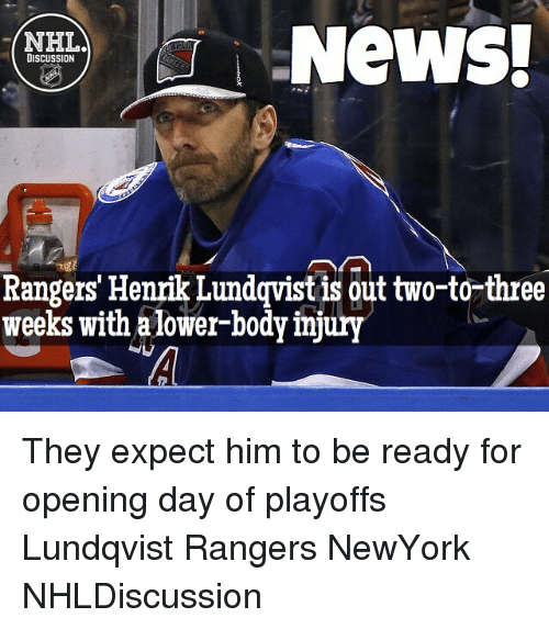 News Nhla Discussion Rangers Henrik Lundqvist Is Out Two To Three