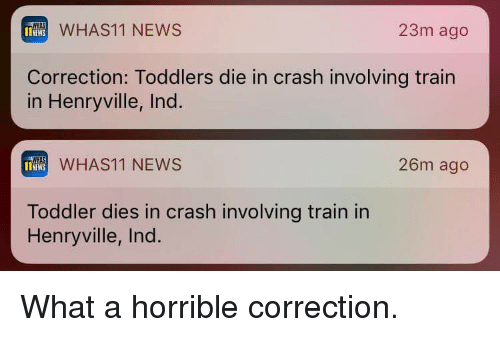 NEWS WHAS11 NEWS 23m Ago Correction Toddlers Die in Crash