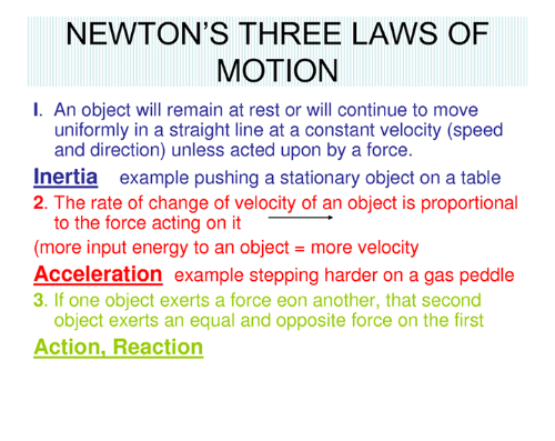 newton s three laws of motion i an object will remain at rest or