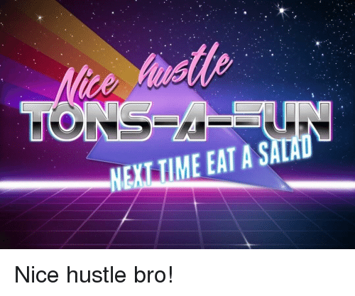 Team Fortress 2, Nice, and Hustle: NEXLTIME EAT A SALAD