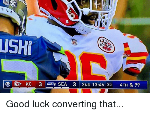 Nfl, Good, and Luck: NF  USH Good luck converting that...