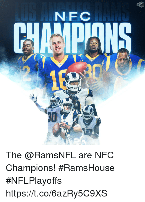 Memes, 🤖, and Nfc: NFC  Re The @RamsNFL are NFC Champions! #RamsHouse  #NFLPlayoffs https://t.co/6azRy5C9XS