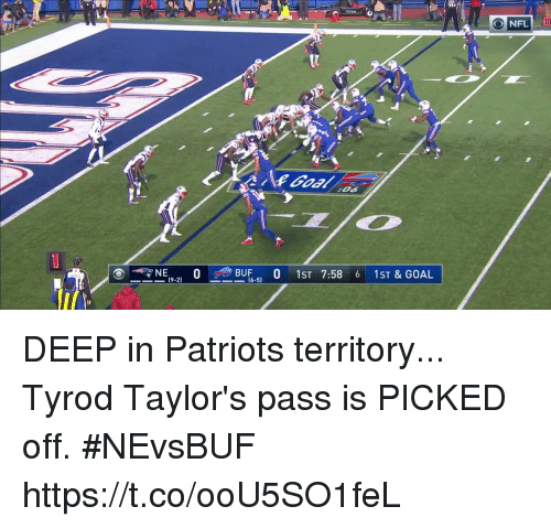Memes, Nfl, and Patriotic: NFL  10  NE', O BUF , 0 1ST 7:58 6 1ST&GOAL  (6-5) DEEP in Patriots territory... Tyrod Taylor's pass is PICKED off. #NEvsBUF https://t.co/ooU5SO1feL