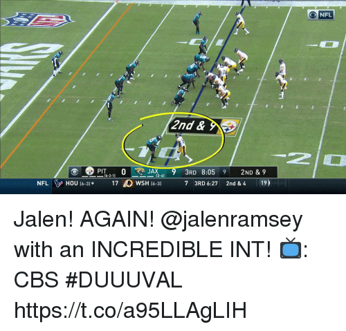 Memes, Nfl, and Cbs: NFL  2nd &  JAX9 3RD 8:059 2ND & 9  16-2-1)  NFHOU (6-3 7WSH t6-3 7 3RD 6:27 2nd & 4 19 Jalen! AGAIN!  @jalenramsey with an INCREDIBLE INT!  📺: CBS #DUUUVAL https://t.co/a95LLAgLIH