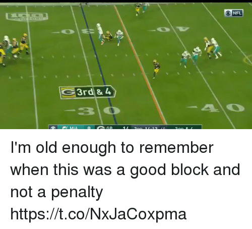 me.me: NFL  30 I'm old enough to remember when this was a good block and not a penalty  https://t.co/NxJaCoxpma