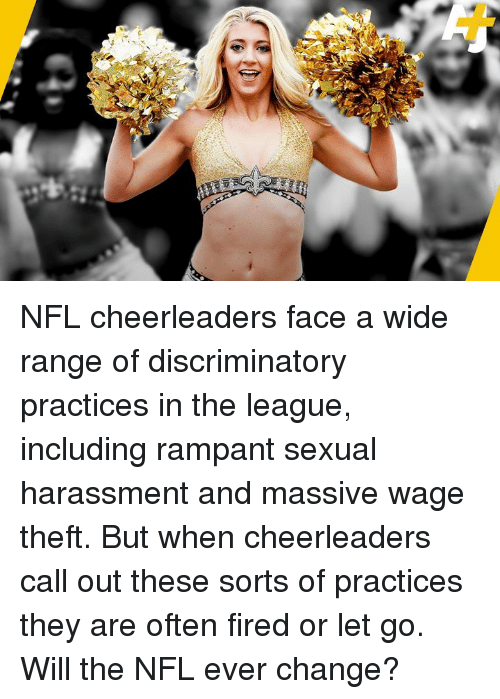 Memes, Nfl, and The League: NFL cheerleaders face a wide range of discriminatory practices in the league, including rampant sexual harassment and massive wage theft. But when cheerleaders call out these sorts of practices they are often fired or let go. Will the NFL ever change?