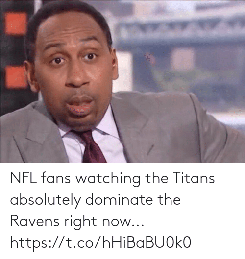 Football, Nfl, and Sports: NFL fans watching the Titans absolutely dominate the Ravens right now... https://t.co/hHiBaBU0k0