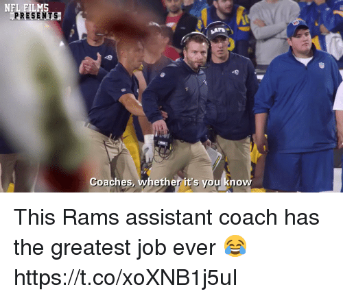 Sizzle: NFL FILMS  PRESENTS  Coaches, whether it's you know This Rams assistant coach has the greatest job ever 😂 https://t.co/xoXNB1j5uI