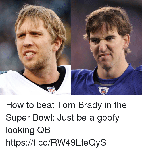 Football, Nfl, and Sports: NFL How to beat Tom Brady in the Super Bowl:  Just be a goofy looking QB https://t.co/RW49LfeQyS
