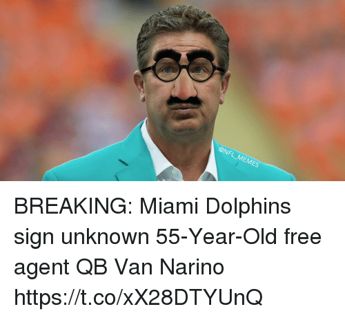 nfl memes breaking miami dolphins sign unknown 55 year old free agent qb 26818120 breaking miami dolphins sign unknown 55 year old free agent qb van