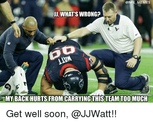 nfl memes jj whats wrong my back hurts from carrying 10979875 25 best back hurts memes let memes, a little memes, and memes