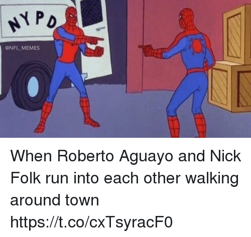 Football, Memes, and Nfl: @NFL_MEMES When Roberto Aguayo and Nick Folk run into each other walking around town https://t.co/cxTsyracF0