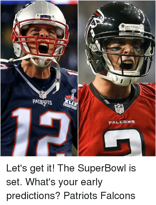 nfl patriots champions falcons lets get it the superbowl is 12742961 ✅ 25 best memes about falcon falcon memes