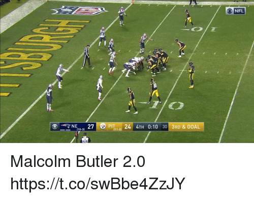 Nfl, Tom Brady, and Goal: NFL  PIT 24 4TH 0:10 30 3RD & GOAL Malcolm Butler 2.0 https://t.co/swBbe4ZzJY
