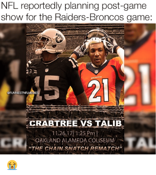 nfl reportedly planning post game show for the raiders broncos game 15 29273400 ✅ 25 best memes about raiders broncos raiders broncos memes