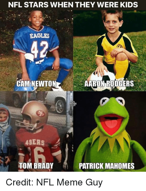 San Francisco 49ers, Philadelphia Eagles, and Meme: NFL STARS WHEN THEY WERE KIDS  EAGLES  CAM NEWTONAARON RODGERS  49ERS  TOM BRADY  PATRICK MAHOMES Credit: NFL Meme Guy