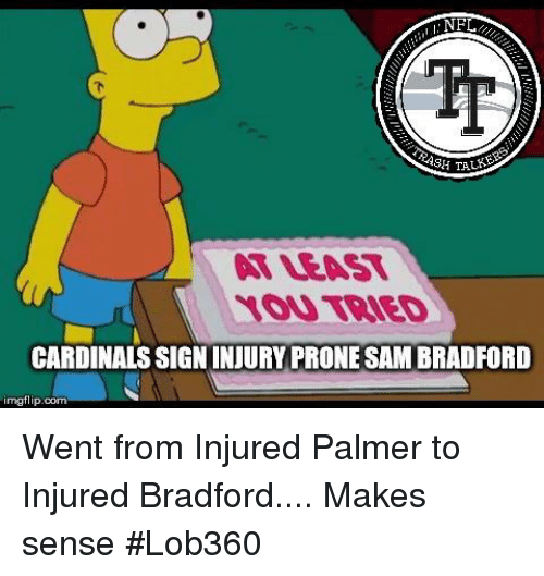 nfl tp sh tale at least you tried cardinals sign 31531928 nfl tp sh tale at least you tried cardinals sign injury prone sam