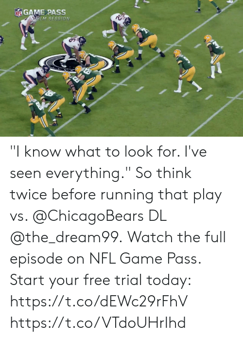"""Memes, Nfl, and Free: NGAME PASS  EILM SESSION """"I know what to look for. I've seen everything.""""  So think twice before running that play vs. @ChicagoBears DL @the_dream99.  Watch the full episode on NFL Game Pass.  Start your free trial today: https://t.co/dEWc29rFhV https://t.co/VTdoUHrIhd"""