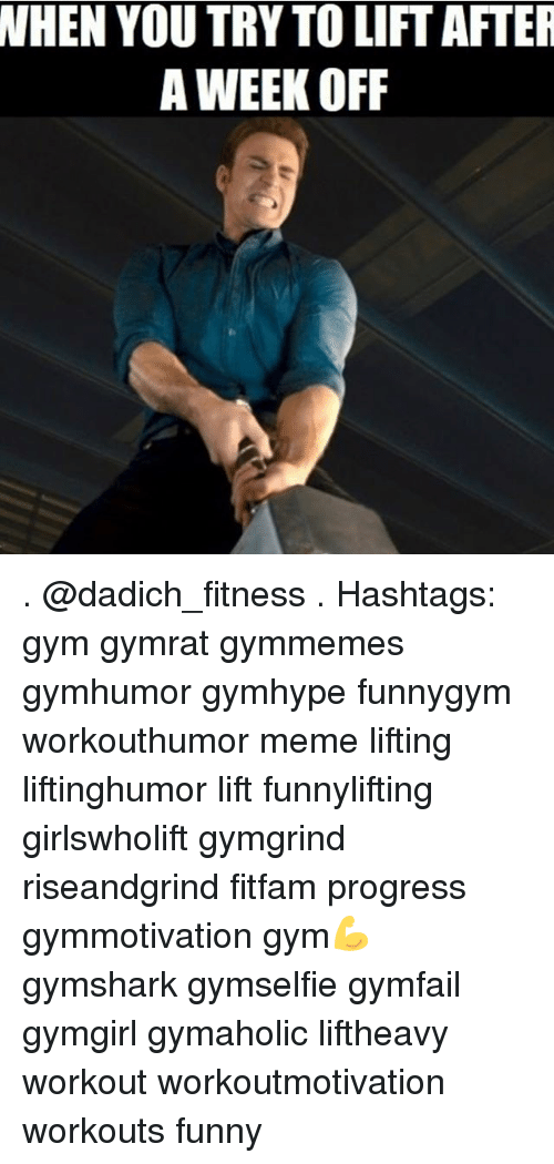 nhen you try to lift after a week off 26996824 nhen you try to lift after a week off hashtags gym gymrat gymmemes