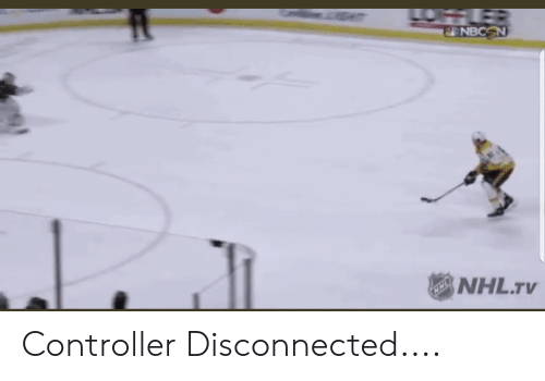 Funny, National Hockey League (NHL), and Disconnected: NHL.TV Controller Disconnected....
