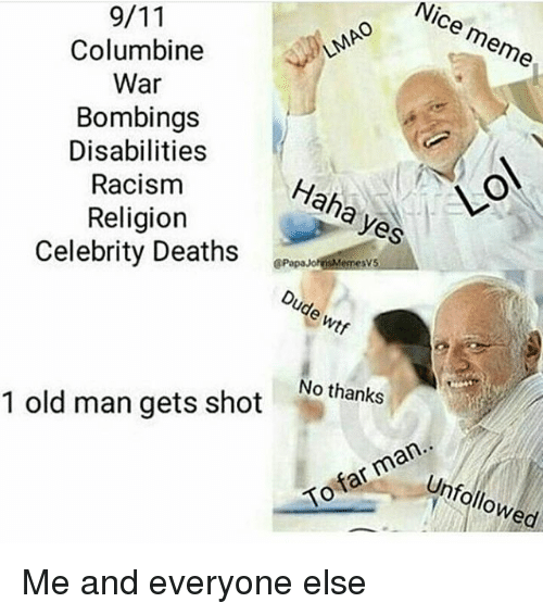 nice columbine meme war bombings disabilities racism haha yes religion 20680079 ✅ 25 best memes about haha yes haha yes memes