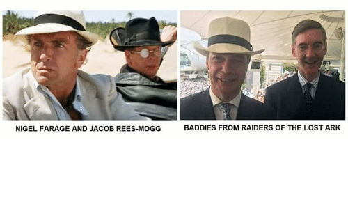 NIGEL FARAGE AND JACOB REES-MOGG BADDIES FROM RAIDERS OF THE
